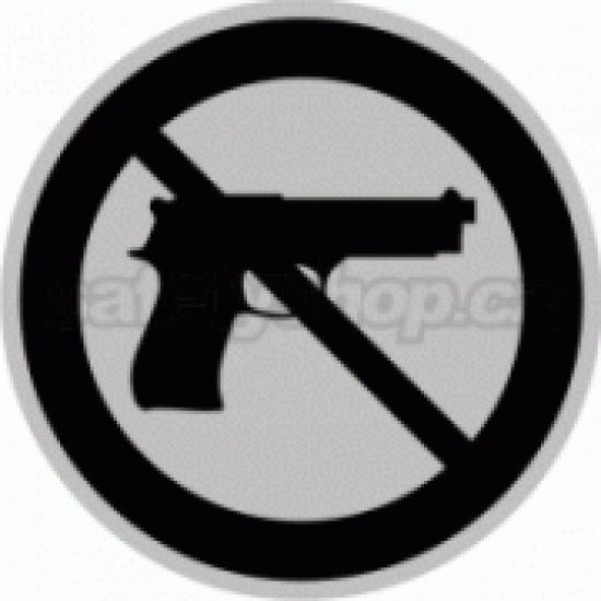 Piktogram samolepicí fólie - Zákaz zbraně - stříbrná materiál