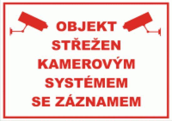 Objekt střežen k. systémem se záznamem