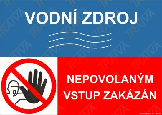 Vodní zdroj, nepovolaným vstup zakázán - Plast