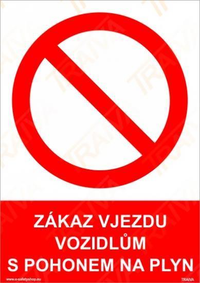 Zákaz vjezdu vozidel s pohonem na plyn - Plast