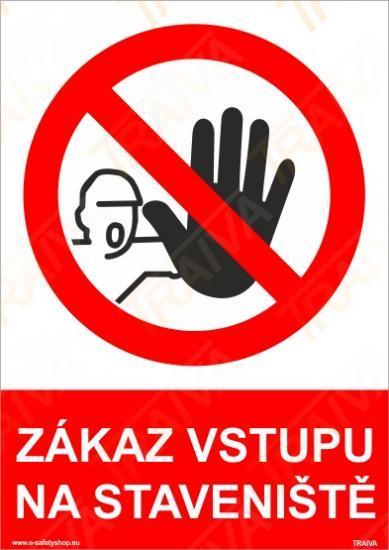 Zákaz vstupu na staveniště - Plast