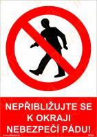 Nepřibližujte se k okraji nebezpečí pádu! - Samolepka