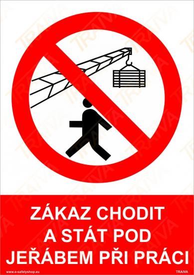 Zákaz chodit a stát pod jeřábem při práci - Samolepka