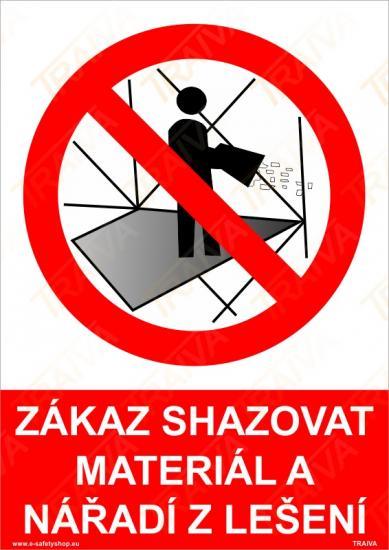 Zákaz shazovat materiál a nářadí z lešení - Samolepka
