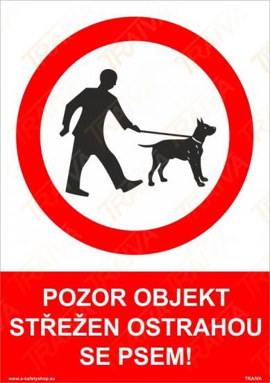 Pozor objekt střežen ostrahou se psem - Samolepka