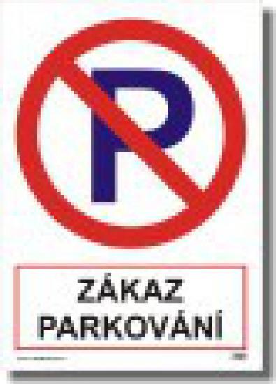 Bezpečnostní tabulky - Zákaz parkování