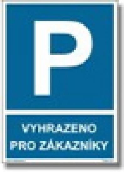 Vyhrazené parkování vyhrazeno pro zákazníky