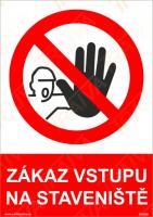 Zákaz vstupu na staveniště - Samolepka