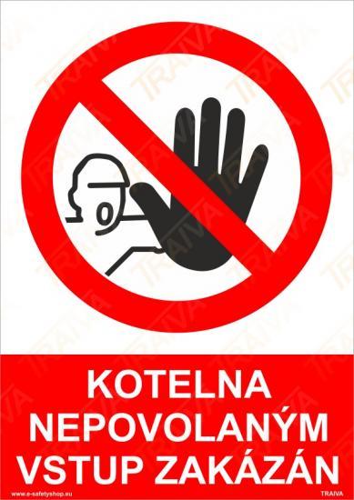 Kotelna nepovoleným vstup zakázán