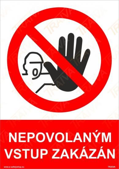 Nepovolaným vstup zakázán - Samolepka