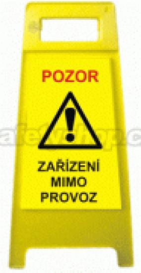 Pozor! Zařízení mimo provoz